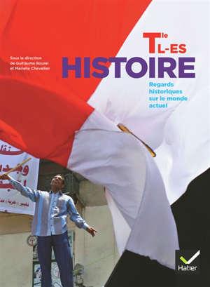Histoire terminale L, ES : regards historiques sur le monde actuel