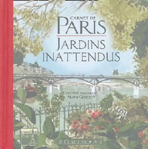 Carnet de Paris : jardins inattendus