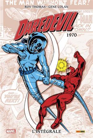 Daredevil : l'intégrale. Volume 6, 1970