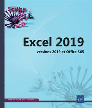Excel 2019 : versions 2019 et Office 365