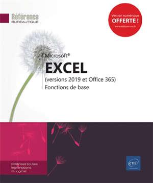 Excel : versions 2019 et Office 365 : fonctions de base