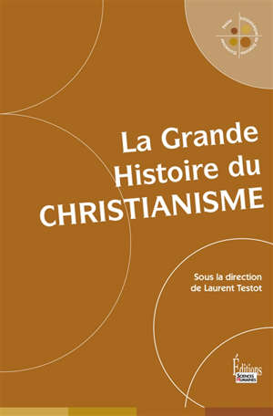 La grande histoire du christianisme