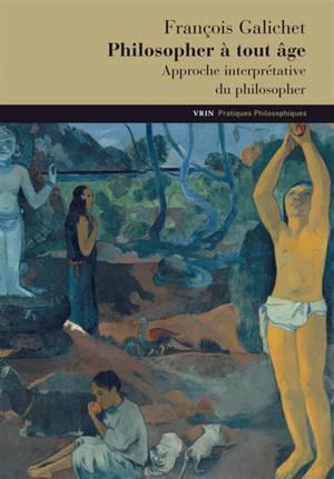 Philosopher à tout âge : approche interprétative du philosopher