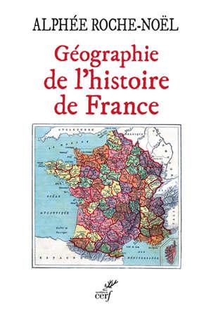 Géographie de l'histoire de France