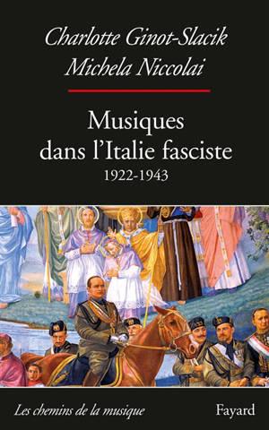 Musiques dans l'Italie fasciste : 1922-1943
