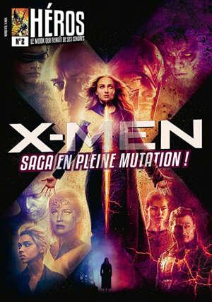 X-Men : saga en pleine mutation !