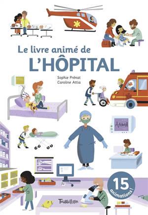 Le livre animé de l'hôpital