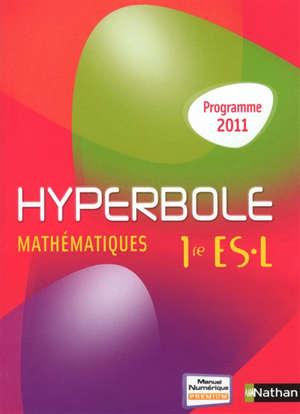 Hyperbole, mathématiques 1re ES, L : programme 2011 : format compact