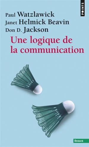 Une logique de la communication