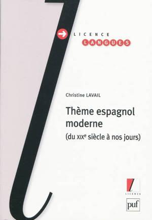 Thème espagnol moderne : du XIXe siècle à nos jours