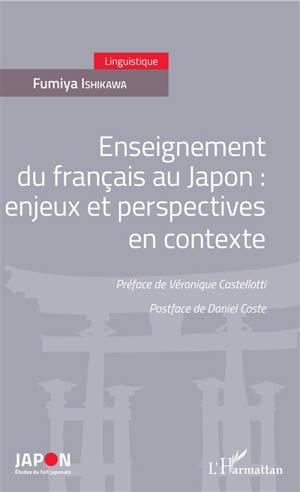 Enseignement du français au Japon : enjeux et perspectives en contexte