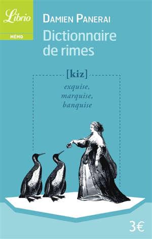 Dictionnaire de rimes : et petit traité de versification
