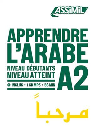 Apprendre l'arabe : niveau débutants : niveau atteint A2