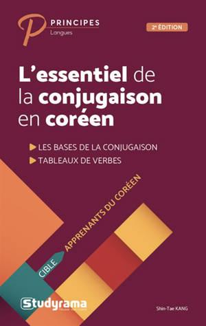 L'essentiel de la conjugaison en coréen : les bases de la conjugaison, tableaux de verbes