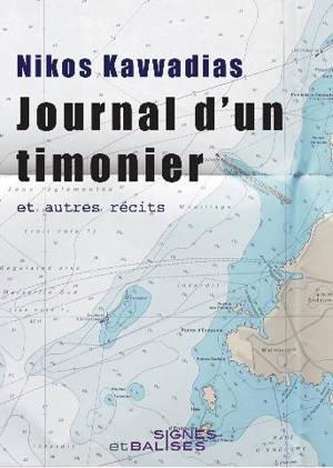 Journal d'un timonier : et autres récits. Suivi de Premières armes