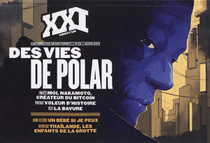 XXI. n° 45, Des vies de polar