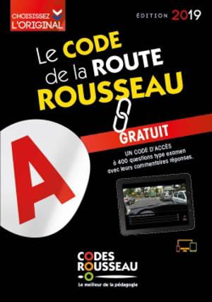 Le code de la route Rousseau : édition 2019