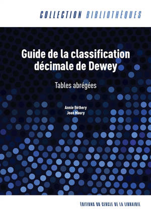 Guide de la classification décimale de Dewey : tables abrégées