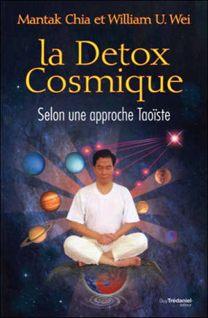 La détox cosmique : selon une approche taoïste