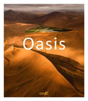 Oasis : des îles dans le désert
