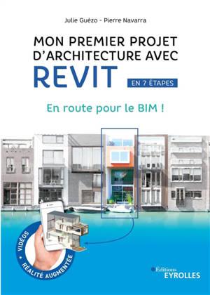 Mon premier projet avec Revit architecture : en route pour le BIM !