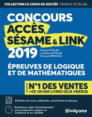 Concours Accès, Sésame & Link : épreuves de logique et de mathématiques : 2019