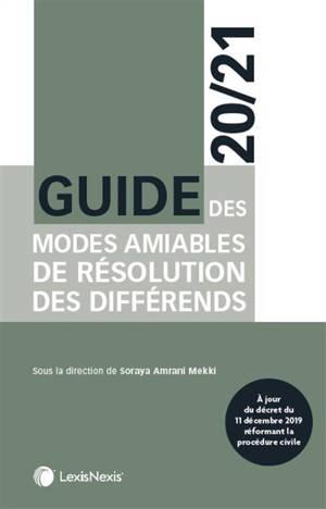Guide des modes amiables de résolution des différends : 2020-2021