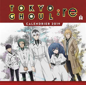 Tokyo ghoul : re : calendrier 2019