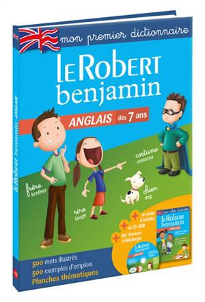 Le Robert benjamin anglais : dès 7 ans : mon premier dictionnaire