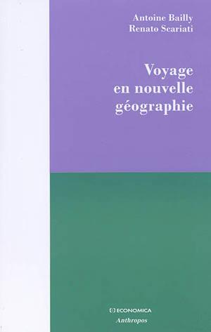Voyage en nouvelle géographie