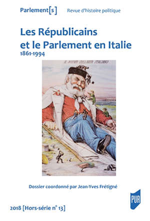 Parlement[s]. n° hors-série, Républicains et le Parlement en Italie : 1861-1994