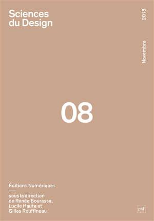 Sciences du design. n° 8, Editions numériques