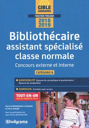 Bibliothecaire Assistant Specialise Classe Normale Concours Externe Et Interne Categorie B 2018 2019 Tout En Un