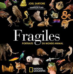 Fragiles : portraits du monde animal
