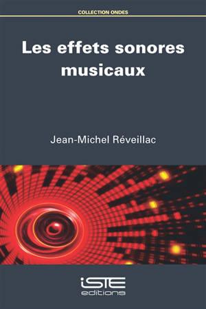 Les effets sonores musicaux
