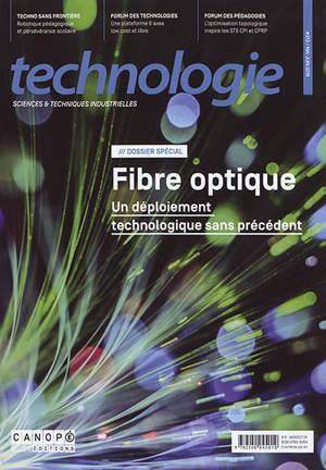Technologie. n° 213, Fibre optique : un déploiement technologique sans précédent : dossier spécial