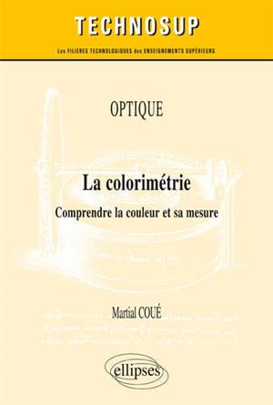 Optique : la colorimétrie : comprendre la couleur et sa mesure