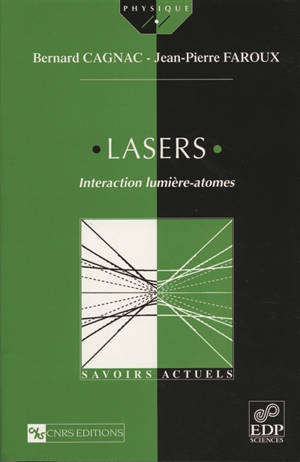 Lasers : interaction lumière-atomes