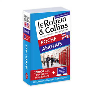 Le Robert & Collins poche anglais : dictionnaire français-anglais, French-English dictionary