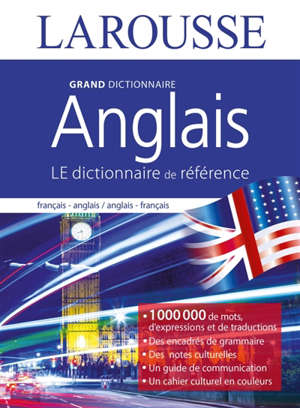 Grand dictionnaire français-anglais, anglais-français = Dictionary unabridged edition French-English, English-French