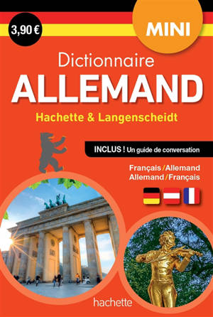 Dictionnaire mini allemand Hachette & Langensheidt : français-allemand, allemand-français