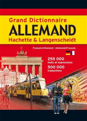Grand dictionnaire Hachette-Langenscheidt français-allemand, allemand-français