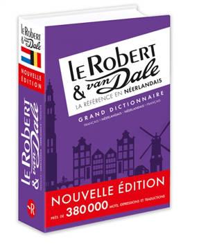 Le Robert & Van Dale : grand dictionnaire : français-néerlandais, néerlandais-français