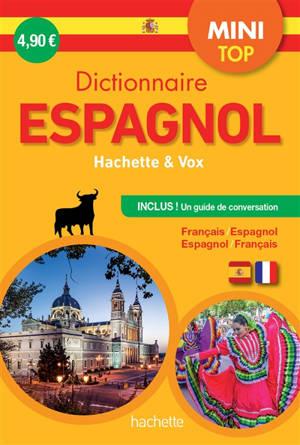 Dictionnaire mini top Hachette & Vox : français-espagnol, espagnol-français