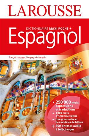 Dictionnaire maxipoche + espagnol : français-espagnol, espagnol-français