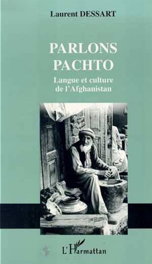 Parlons pachto : langue et culture de l'Afghanistan