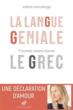 La langue géniale : 9 bonnes raisons d'aimer le grec