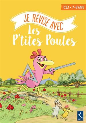 Je révise avec les p'tites poules : CE1, 7-8 ans