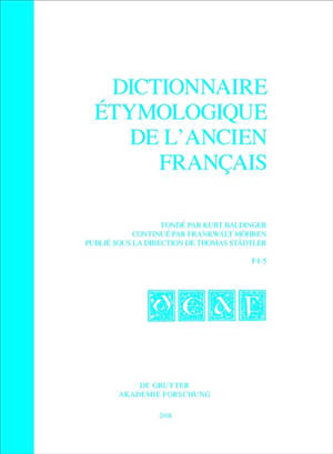 Dictionnaire étymologique de l'ancien français, F4-5