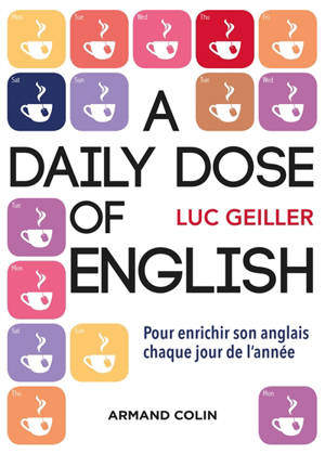 A daily dose of English : citations, proverbes, expressions idiomatiques